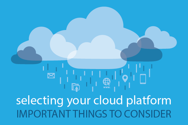 Selecting your cloud software – some important things to consider.